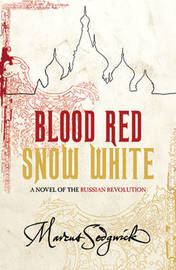 Blood Red, Snow White by Marcus Sedgwick image