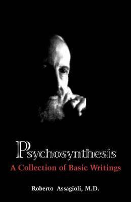Psychosynthesis by Roberto Assagioli