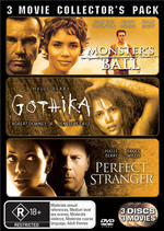 Monster's Ball / Gothika / Perfect Stranger (2007) - 3 Movie Collector's Pack (3 Disc Set) on DVD