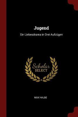 Jugend by Max Halbe image