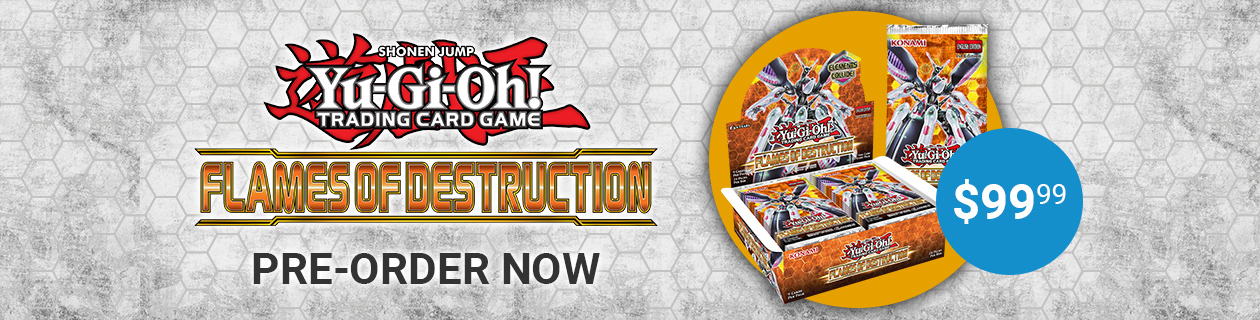 Pre-order Yu-Gi-Oh! Flames of Destruction now!