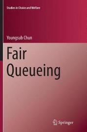 Fair Queueing by Youngsub Chun