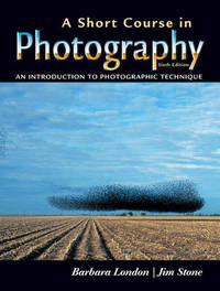A Short Course in Photography: An Introduction to Photographic Technique by Jim Stone image
