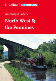 Nicholson Guide to the Waterways: No. 5: North West & the Pennines
