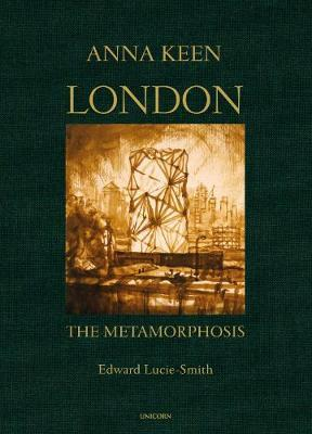 London the Metamorphosis by Edward Lucie-Smith