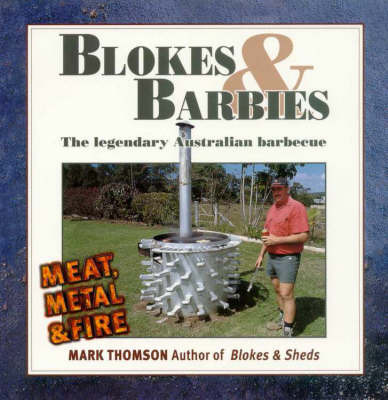 Blokes and BBQs by Mark Thomson image
