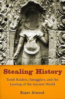 Stealing History: Tomb Raiders by Atwood image