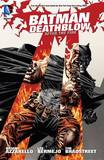 Batman Deathblow After the Fire by Brian Azzarello