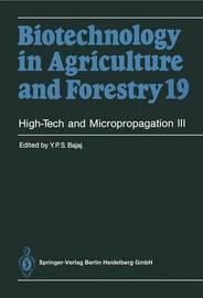 High-Tech and Micropropagation III by Y.P.S. Bajaj