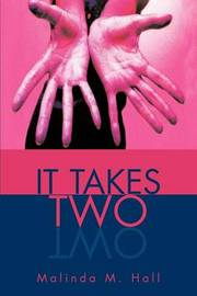 It Takes Two by Malinda M. Hall image