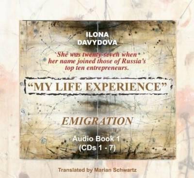 My Life Experience: v. 1:1: Emigration by Ilona Davydova