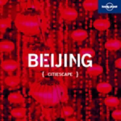 Citiescape Asia: Beijing by Korina Miller