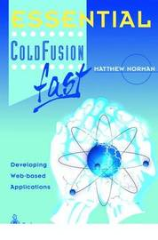 Essential ColdFusion fast by Matthew Norman image
