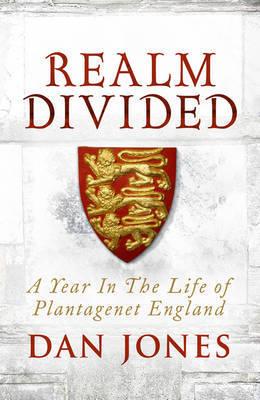 Realm Divided by Dan Jones