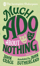Incomplete Shakespeare: Much Ado About Nothing by John Crace