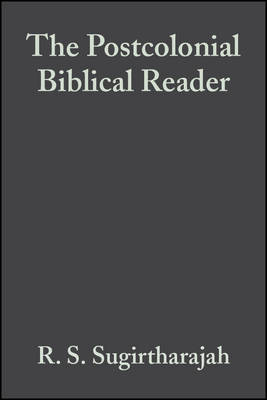 The Postcolonial Biblical Reader by R.S. Sugirtharajah image