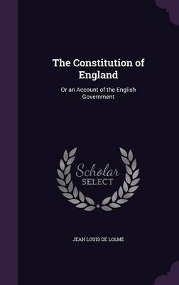 The Constitution of England by Jean Louis De Lolme image