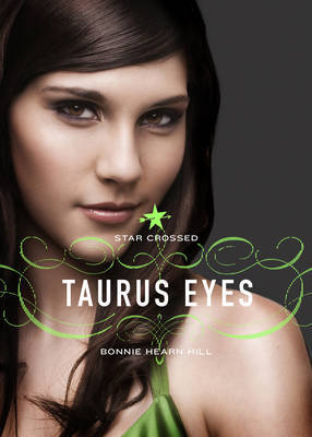 Taurus Eyes (Star Crossed #2) by Bonnie Hearn Hill image