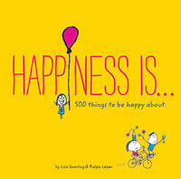 Happiness Is . . . by Lisa Swerling