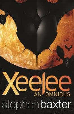 """Xeelee: An Omnibus: """"Timelike Infinity"""", """"Raft"""", """"Flux"""", """"Ring"""" by Stephen Baxter image"""