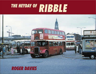 The Heyday of Ribble by Roger Davies image