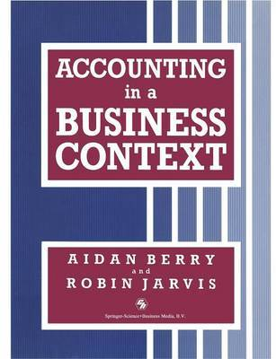 Accounting in a Business Context by Aidan Berry image