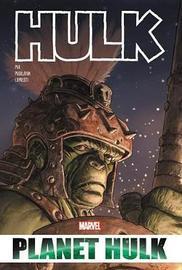 Hulk: Planet Hulk Omnibus by Greg Pak