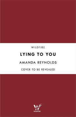 Lying to You by Amanda Reynolds image