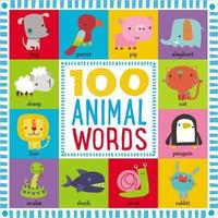 First 100 Animal Words by Make Believe Ideas, Ltd.