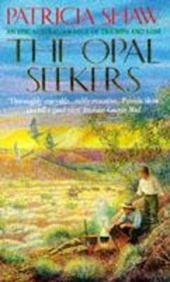 The Opal Seekers by Patricia Shaw image