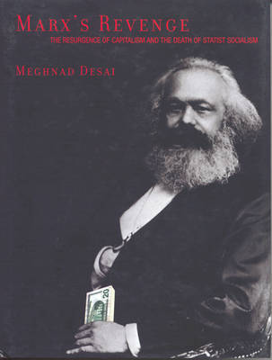 Marx's Revenge by Meghnad Desai