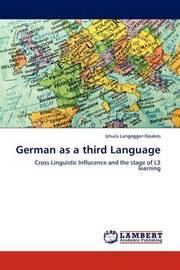 German as a Third Language by Ursula Langegger-Noakes