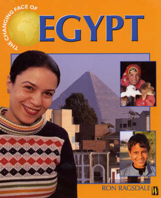 The Changing Face Of: Egypt by Ron Ragsdale