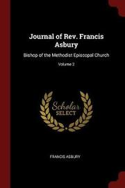 Journal of REV. Francis Asbury by Francis Asbury image