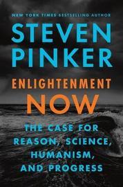 Enlightenment Now by Steven Pinker