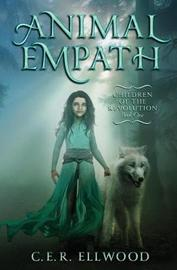 Animal Empath by C E R Ellwood