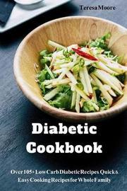 Diabetic Cookbook by Teresa Moore