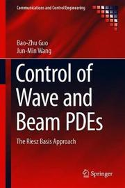 Control of Wave and Beam PDEs by Bao-Zhu Guo