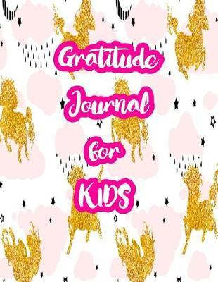 Gratitude Journal for Kids by Asia Thornton