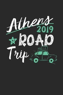 Athens Road Trip 2019 by Maximus Designs