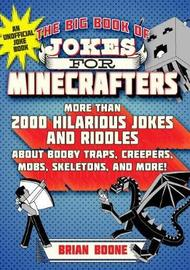The Big Book of Jokes for Minecrafters by Brian Boone