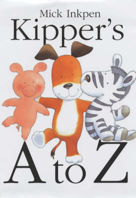 Kipper's A to Z by Mick Inkpen image