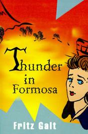 Thunder in Formosa by Fritz Galt image