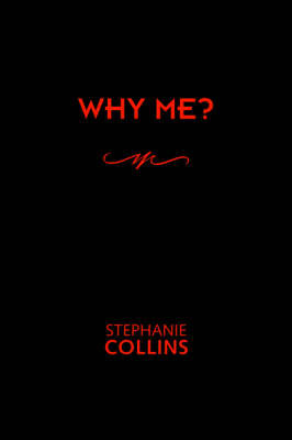 Why Me? by Stephanie Collins image