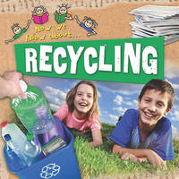 Recycling by Mike Goldsmith