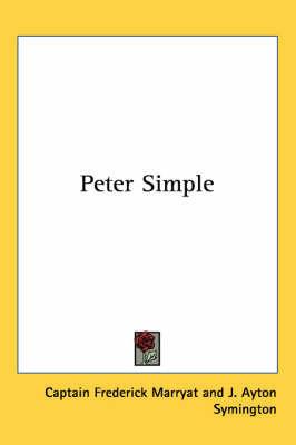 Peter Simple by Captain Frederick Marryat