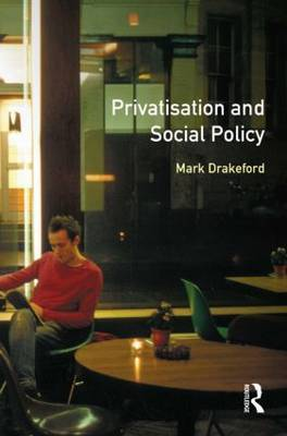 Social Policy and Privatisation by Mark Drakeford image