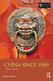 China Since 1949 by Linda Benson