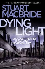 Dying Light by Stuart MacBride