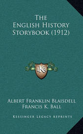 The English History Storybook (1912) by Albert Franklin Blaisdell